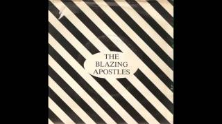 The Blazing Apostles - Comfort