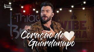 Thiago Brava - Coração de Guardanapo (DVD VIBEZINHA)