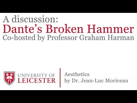 CPPE: A Discussion on Aesthetics by Jean-Luc Morieau - Dante's Broken Hammer
