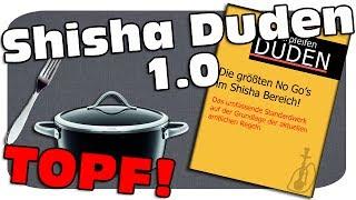 SHISHA DUDEN 1.0 - Die größten No Go