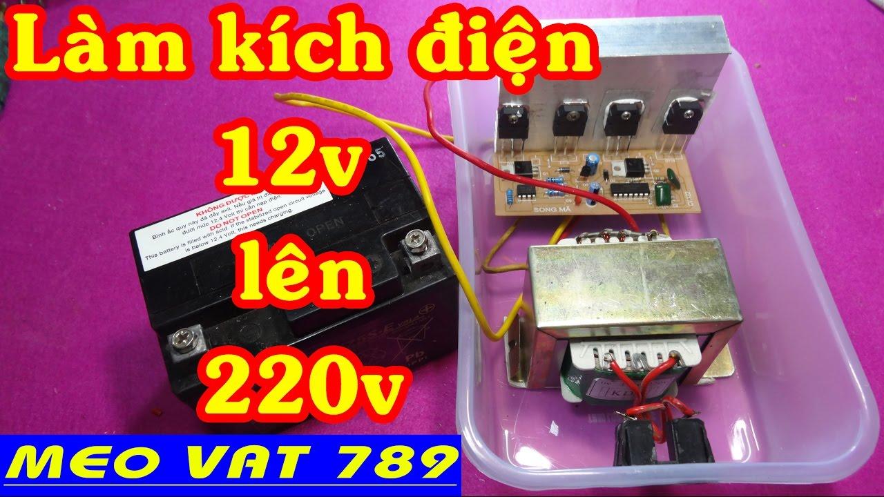 Tận dụng biến áp 12v chế kích điện 12v lên 220v – How to increase the voltage 12v to 220v