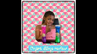 Ombre slime review