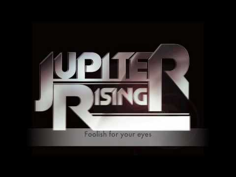 Клип Jupiter Rising - Foolish