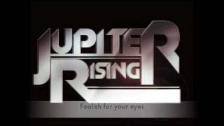 """Foolish"" by Jupiter Rising (with lyrics)"