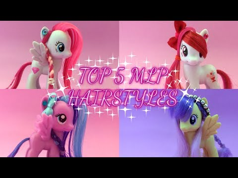 🎀 ТОП 5 ПРИЧЁСОК ДЛЯ ПОНИ |  My little pony hairstyles 🎀