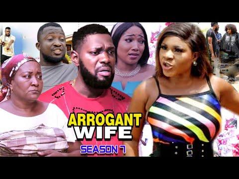Download ARROGANT WIFE SEASON 7 -(Trending Movie) Destiny Etico 2021 Latest Nigerian Nollywood Movie Full HD