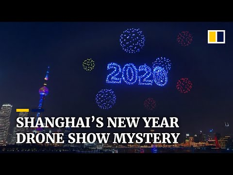 Shanghai's drone show welcoming 2020 reportedly never happen