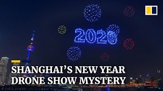 Shanghai's drone show welcoming 2020 reportedly never happened on New Year's Eve