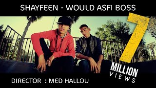 SHAYFEEN - #WOULD ASFI BOSS