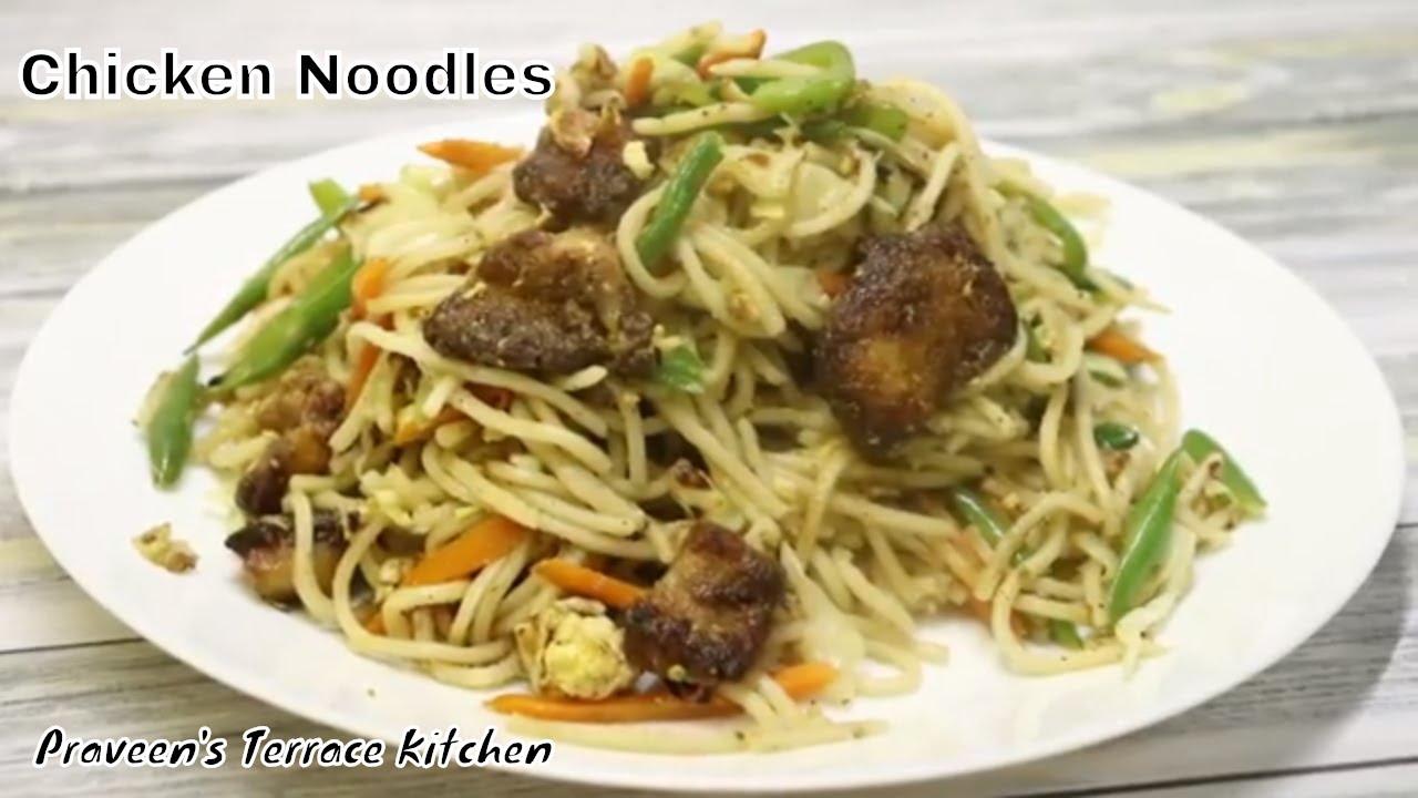 Download Chicken Noodles | Restaurant Style Chicken Noodles By Praveen's Terrace Kitchen
