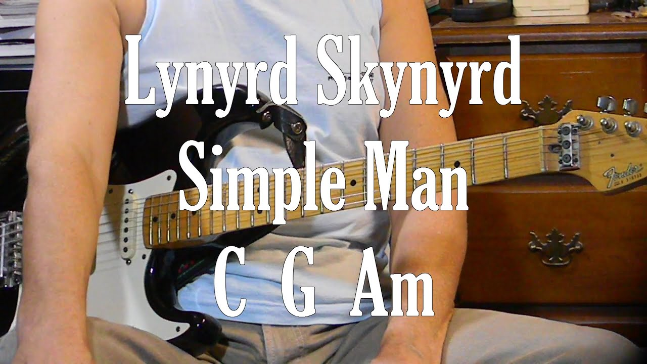 how to play lynyrd skynyrd simple man made easy l103. Black Bedroom Furniture Sets. Home Design Ideas