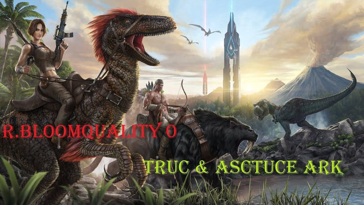 Ark Truc Astuce Effacer Les Reflet Rbloomquality 0