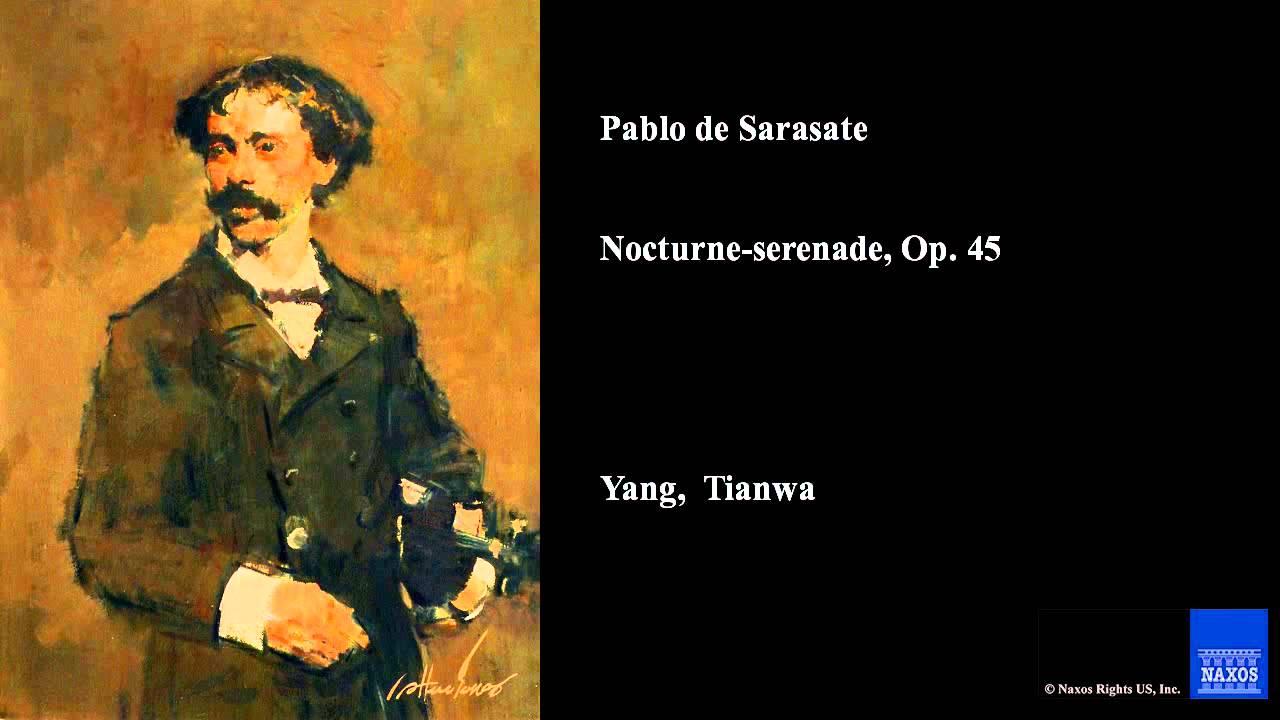 Pablo de Sarasate, Nocturne-serenade, Op. 45