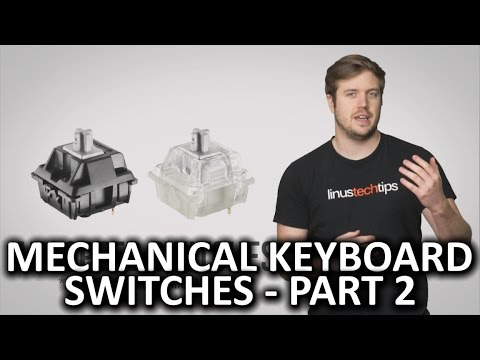 Mechanical Keyboard Switches - Part 2