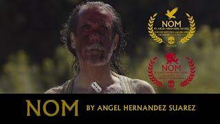 NOM - By Angel Hernandez Suarez [Best Film & Judges Pick Winner - Hellbound Horror Festival]