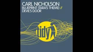 Carl Nicholson - Blueprint (Tara