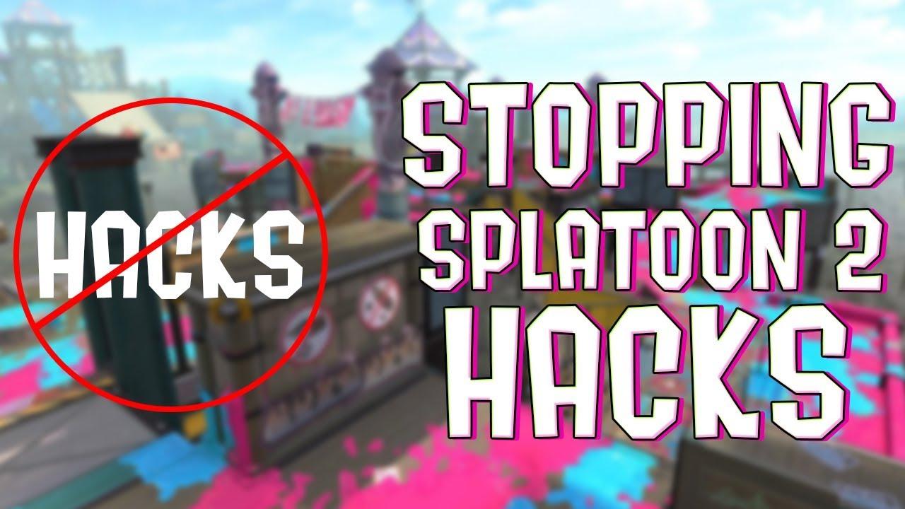 How To Stop Splatoon 2 Hacks,F_FT- - VideosTube