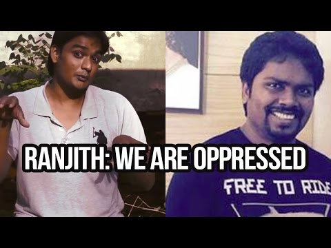 RANJITH: We are oppressed | Stupid Common Man