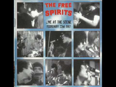 The Free Spirits - Live At The Scene 1967 [Full Album]
