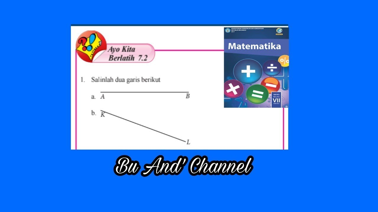 Ayo Kita Berlatih 7 2 Matematika Kelas 7 Semester 2 Bab 7 Garis Dan Sudut Youtube