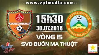 Dak Lak vs Binh Phuok full match