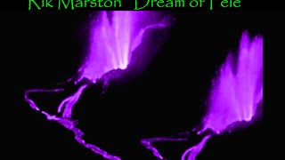 "Rik Marston ""Dream Of Pele"" 2016 New Age Ambient Chill Zen Reiki Synthesizer Music"