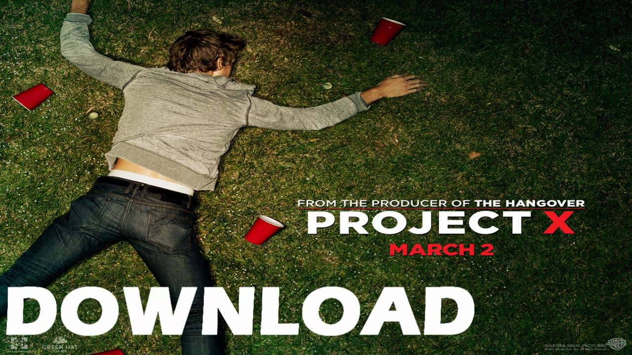 project x full movie download