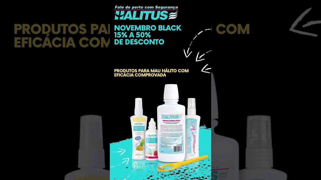 Black November Produtos Halitus - até 09/11 - 15 a 50% de desconto