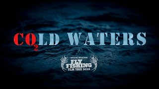 co2ld waters trailer the future of fly fishing