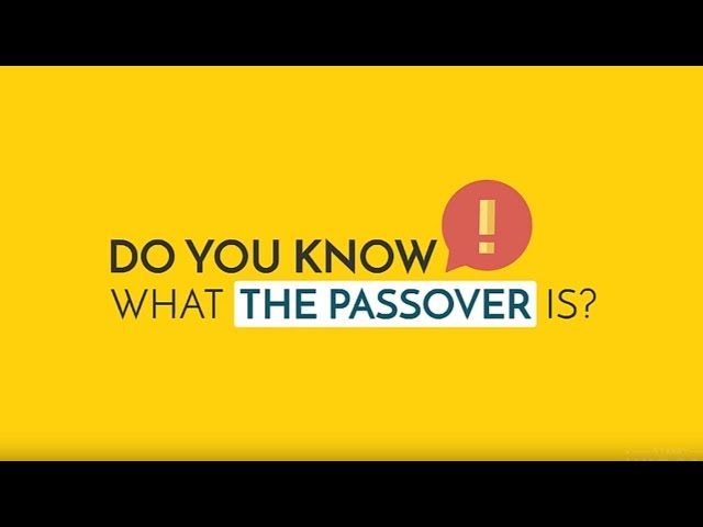What is the passover?