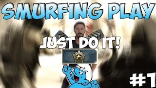 cs go smurfing play l just do it silver play 1