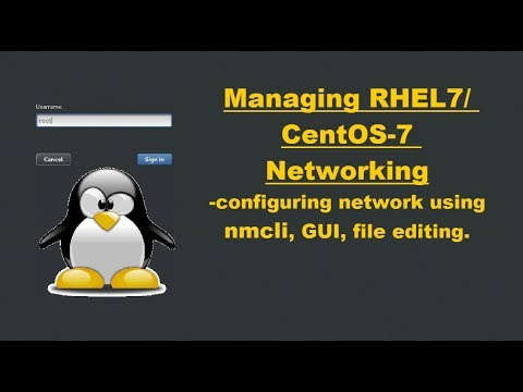"Networking in RHEL7/CentOS7 || Using ""nmcli"" to manage Linux netwoking."
