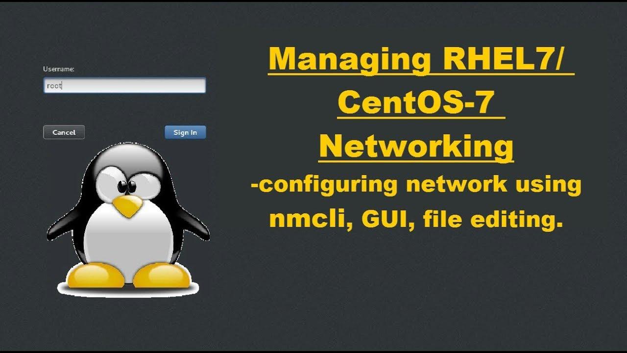 Networking in RHEL7/CentOS7 || Using