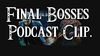 The Final Bosses promo: Discussing the Souls Games.