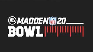 Madden Bowl 20: Semifinals & Championship