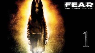 F.E.A.R. прохождение часть 1