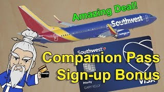 Southwest Credit Cards Giving Companion Pass as Sign-up Bonus!!