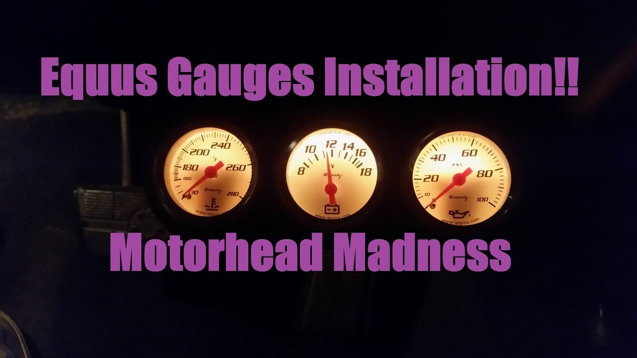 equus after market gauges installation tutorial