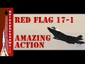 Amazing Red Flag 2017 Week 1 Action | Military Videos | AeroSpaceNews.com