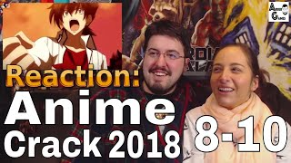 Anime Crack 2018 Ep. 8-10: Reaction #AirierReacts