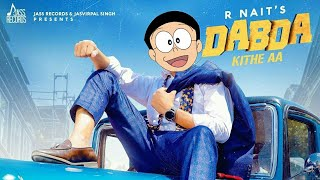 Doraemon and Nobita Rniat full  Dabane new song