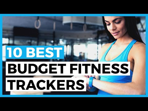 Best Budget Fitness Trackers in 2021 - How to Choose a Fitness Tracker When you are on a Budget?
