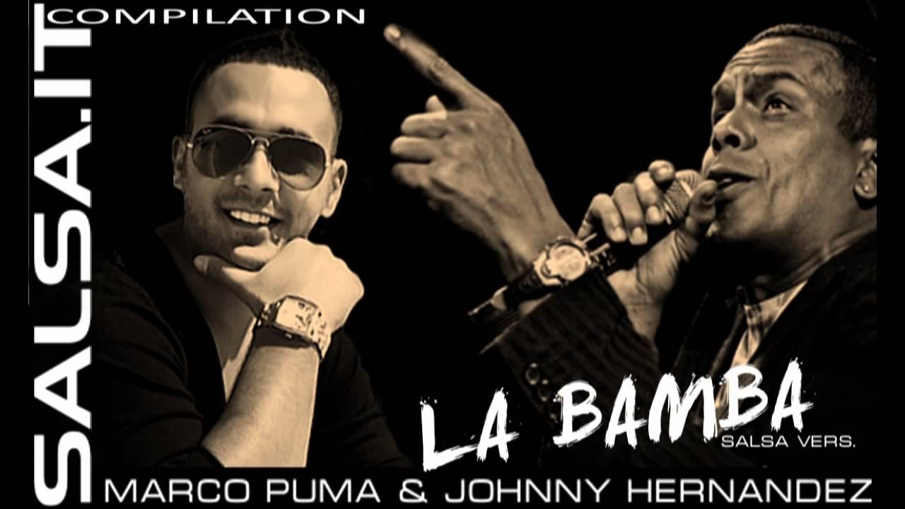 Marco Puma & Johnny Hernandez - La Bamba (Salsa Ver.) Audio Teaser ...
