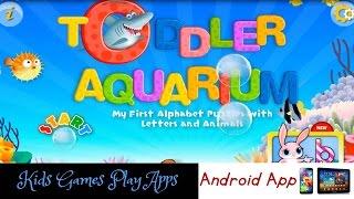 Alphabet Aquarium - Toddlers Aquarium - Game App for Learning ABC's