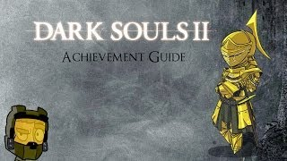 All Covenants: A Dark Souls 2 Achievment Guide