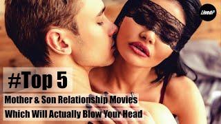 Top 5 <b>Mother</b> - <b>Son</b> Relationship Movies Yet [2020] #<b>Incest</b> ...
