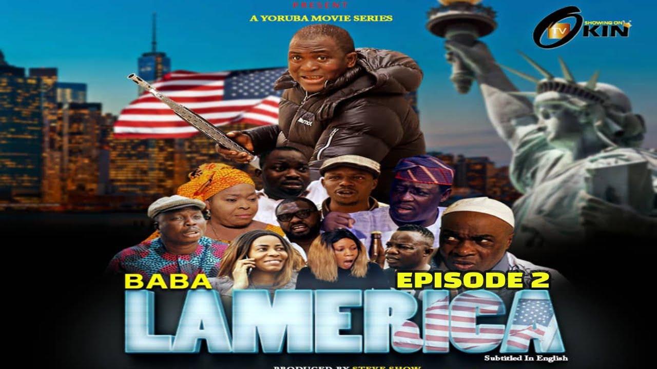 Download BABABA L'AMERICA EP 2   STARRING RASAQ AJAO, TOYIN ADEGBOLA, BOLAJI AMUSAN, EBUN OLOYEDE
