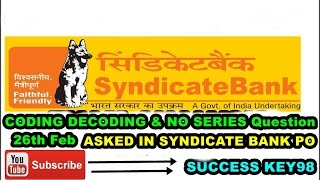 coding decoding series question asked in today syndicate bank exam