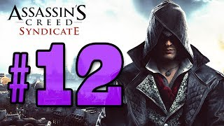 Assassins Creed Syndicate | Parte 12 | La Señorita De La Lamparita