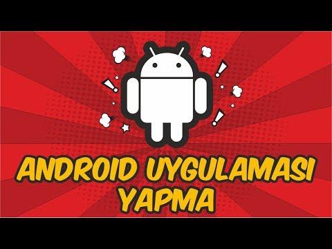 Android Uygulaması Yapma Ve Google Play'e Yükleme